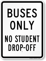 buses-only-no-student-drop-off-sign-k2-0432