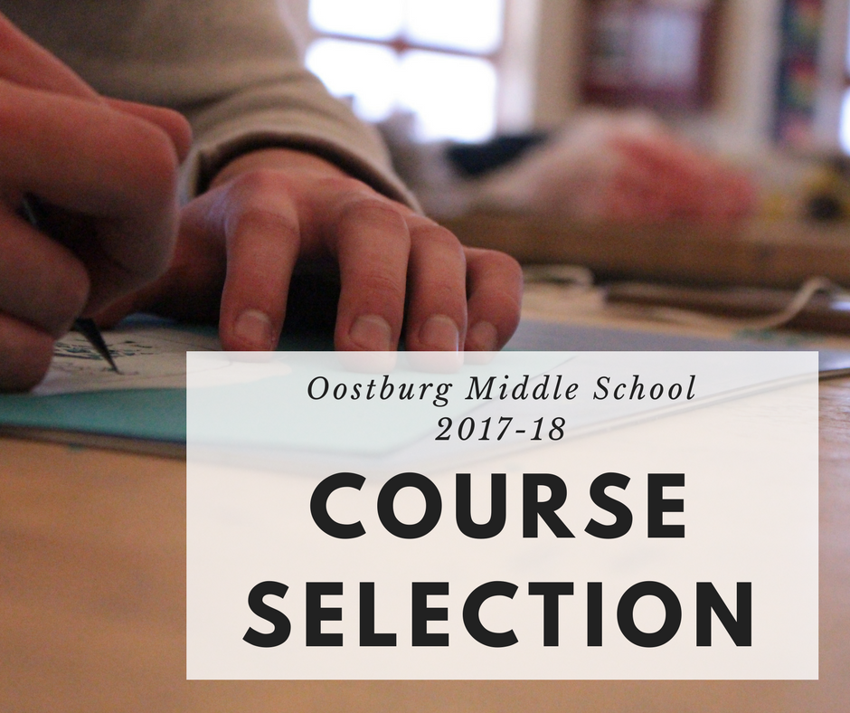 Course Selection for Next Year's 7th and 8th Graders